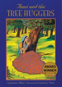 Aani and the Tree Huggers, Lee & Low Books, 1995