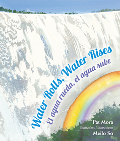 Water Rolls, Water Rises, Children's Book Press, an imprint of Lee & Low Books, 2014